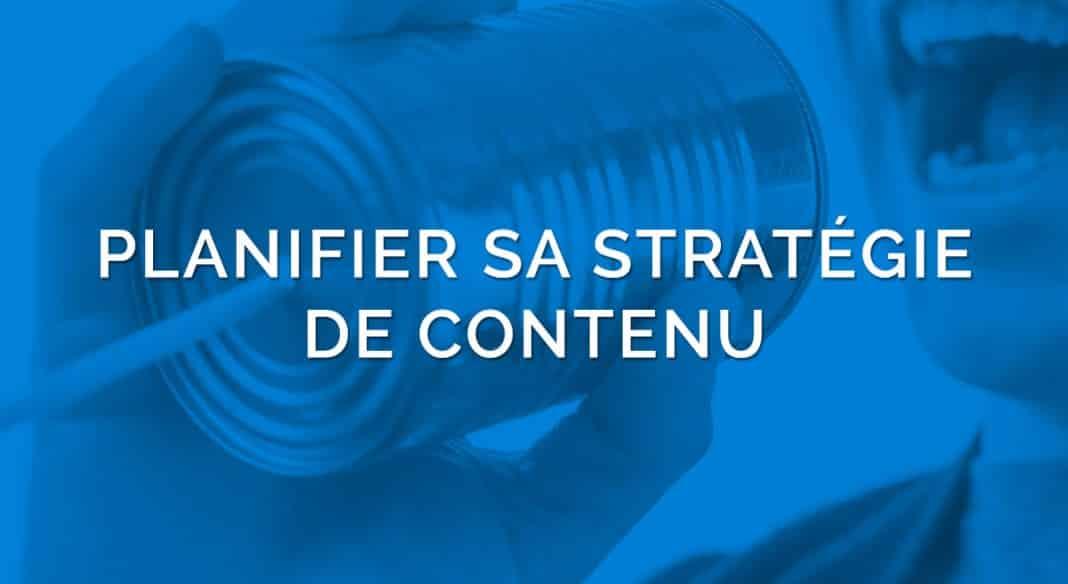 Planifier Stratégie de contenu
