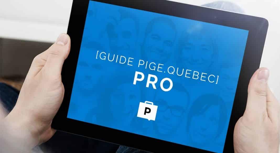 Guide Pige Québec Pro
