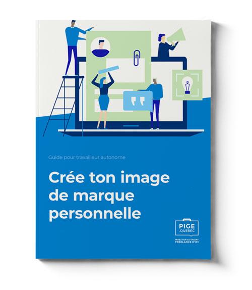 Guide PIGE pour travailleur autonome - Crée ton image de marque personnelle